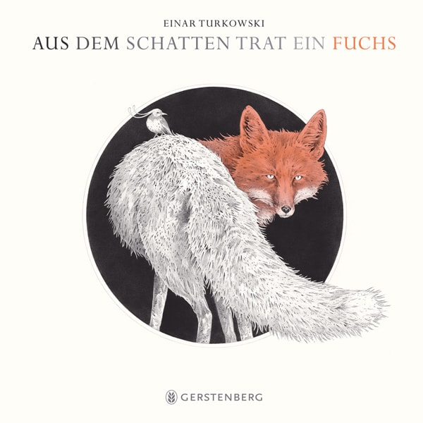 Cover Aus dem Schatten trat ein Fuchs 2019 Einar Turkowski