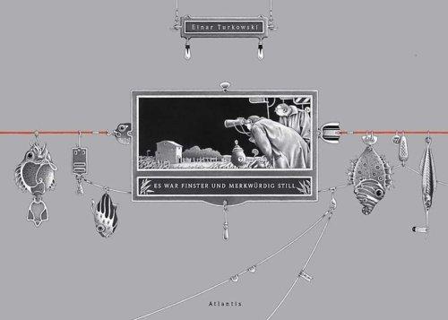 Cover Es war finster und merkwürdig still 2005 Einar Turkowski