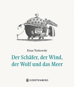 Cover Der Schäfer, der Wind, der Wolf und das Meer 2010 Einar Turkowski