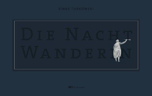 Cover Die Nachtwanderin Künstleredition 2014 Einar Turkowski